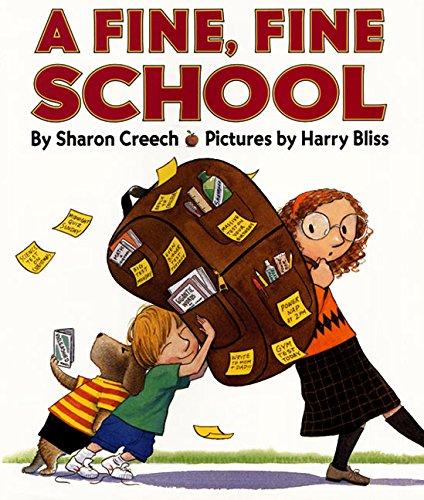 A Fine, Fine School: Creech, Sharon