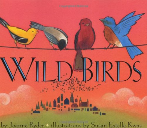 Wild Birds (0060277386) by Ryder, Joanne