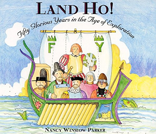 9780060277598: Land Ho! Fifty Glorious Years in the Age of Exploration