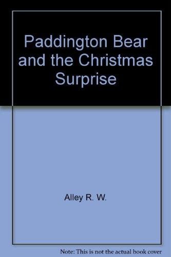 9780060277765: Paddington Bear and the Christmas Surprise