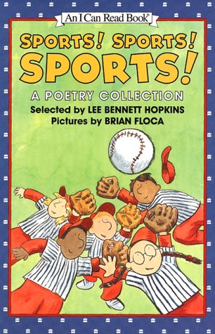9780060278007: Sports! Sports! Sports!: A Poetry Collection (I Can Read Books (Harper Paperback))