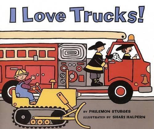 9780060278199: I Love Trucks!