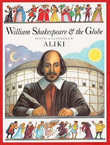 9780060278205: William Shakespeare and the Globe
