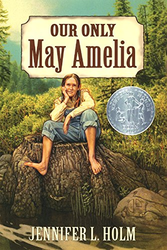9780060278229: Our Only May Amelia (Newbery Honor Book, 2000)
