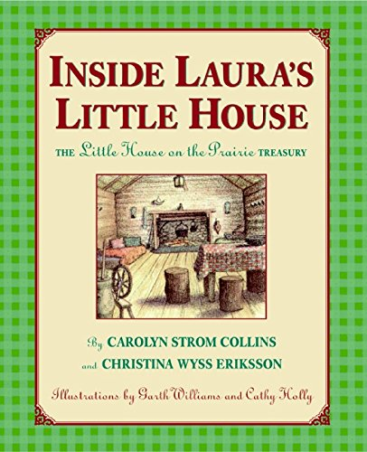 9780060278274: Inside Laura's Little House: The Little House on the Prairie Treasury (Little House Nonfiction)