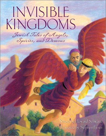 9780060278564: Invisible Kingdoms: Jewish Tales of Angels, Spirits, and Demons