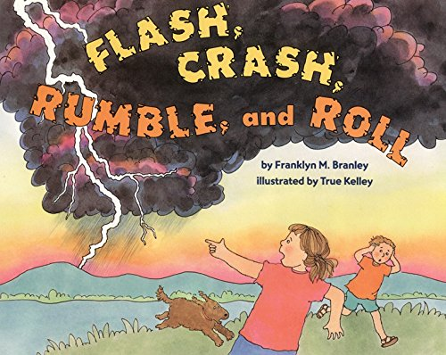 9780060278588: Flash, Crash, Rumble, and Roll (Let's Read-And-Find-Out Science)