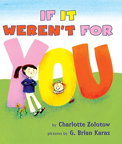 If It Weren't for You (0060278757) by Charlotte Zolotow