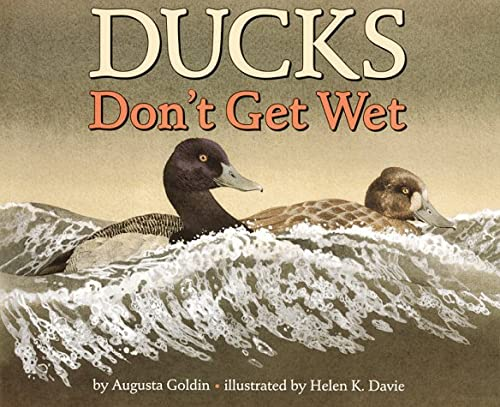 9780060278816: Ducks Don't Get Wet (Let's-Read-And-Find-Out Science: Stage 1)