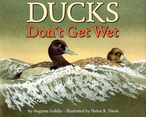 9780060278823: Ducks Don't Get Wet (Let's-Read-And-Find-Out Science: Stage 1)