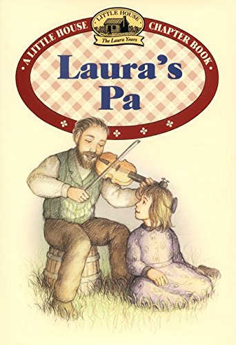9780060278960: Laura's Pa (Little House Chapter Book)