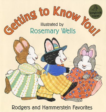GETTING TO KNOW YOU!: Rodgers and Hammerstein Favorites (Signed by illustrator)