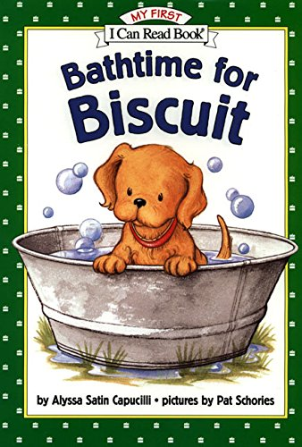 9780060279387: Bathtime for Biscuit (My First I Can Read)