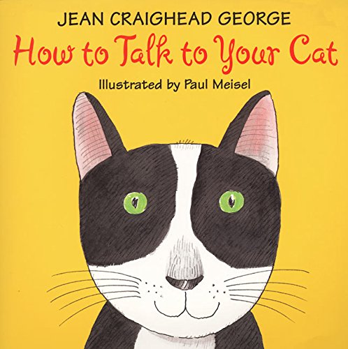 9780060279684: How to Talk to Your Cat (Talk to Your Pets)