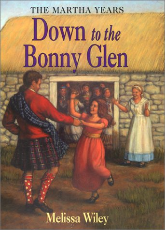 9780060279851: Down to the Bonny Glen (Little House the Martha Years)