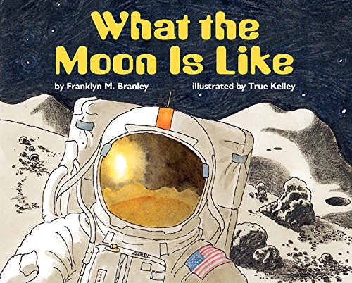 9780060279929: What the Moon Is Like (Let's Read-And-Find-Out Science)