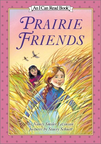 9780060280017: Prairie Friends (I Can Read Book 3)