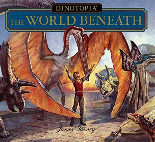 Dinotopia: The World Beneath: Gurney, James; Turner Pub