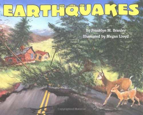 Earthquakes (Reillustrated): Branley, Franklyn Mansfield