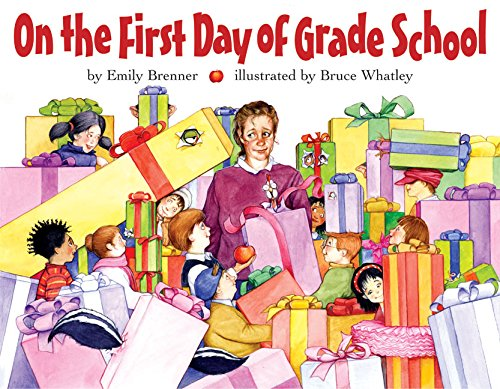 9780060280130: On the First Day of Grade School
