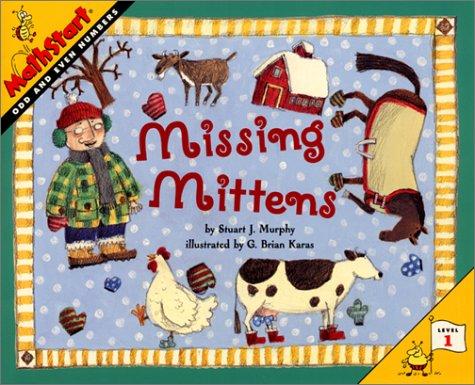 Missing Mittens (MathStart 1) (0060280263) by Murphy, Stuart J.