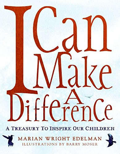 9780060280512: I Can Make a Difference: A Treasury to Inspire Our Children