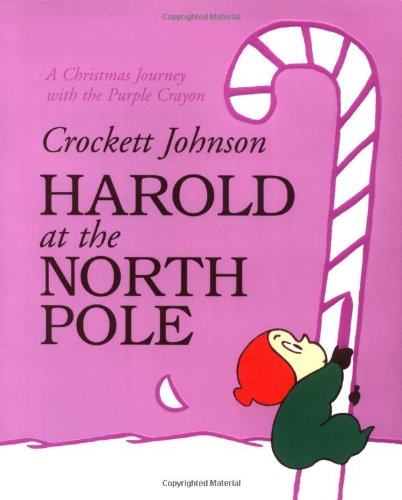9780060280734: Harold at the North Pole (Purple Crayon Books)