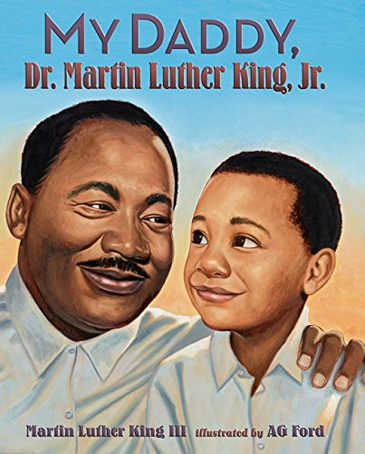9780060280765: My Daddy, Dr. Martin Luther King, Jr.
