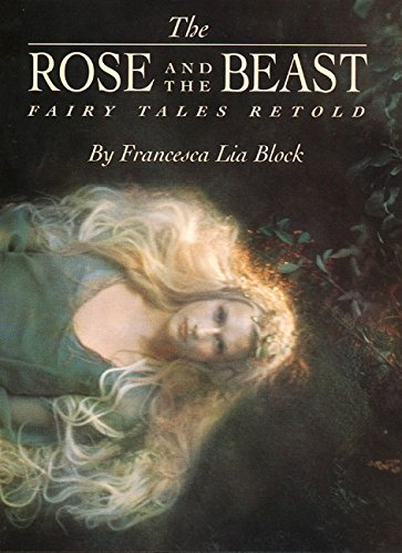 9780060281298: The Rose and The Beast: Fairy Tales Retold