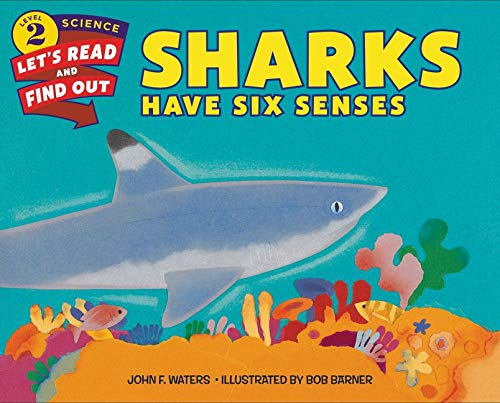 9780060281403: Sharks Have Six Senses (Let's-Read-and-Find-Out Science 2)