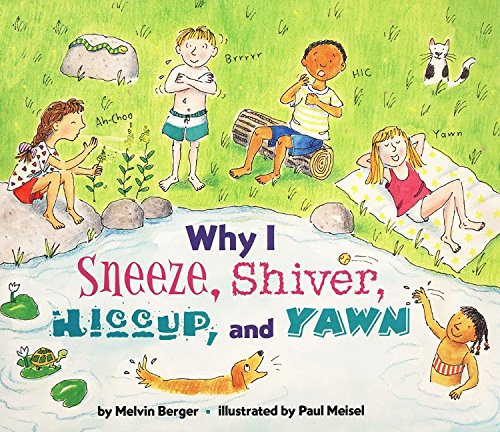 Why I Sneeze, Shiver, Hiccup, & Yawn (Let's-Read-and-Find-Out Science 2) (006028143X) by Berger, Melvin