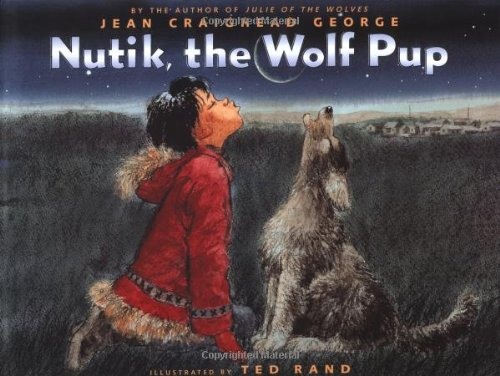 9780060281649: Nutik, the Wolf Pup