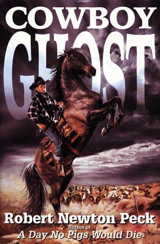 9780060281687: Cowboy Ghost