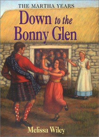 9780060282042: Down to the Bonny Glen