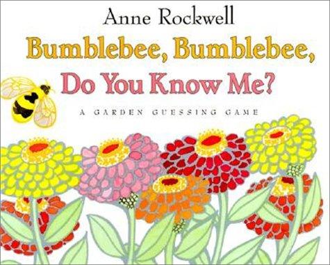 9780060282127: Bumblebee, Bumblebee, Do You Know Me?: A Garden Guessing Game