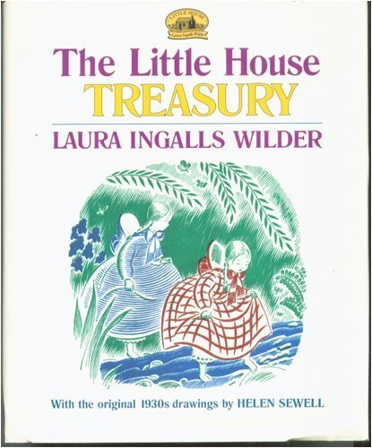 The Little House Treasury: Little House in the Big Woods / Little House on the Prairie / ...