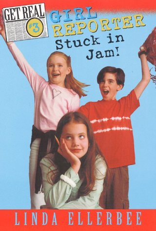 9780060282479: Get Real #3: Girl Reporter Stuck in Jam