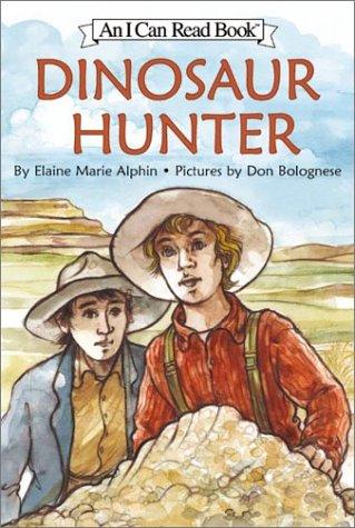 9780060283032: Dinosaur Hunter (I Can Read Book 4)