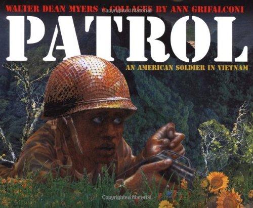 9780060283636: Patrol: An American Soldier in Vietnam