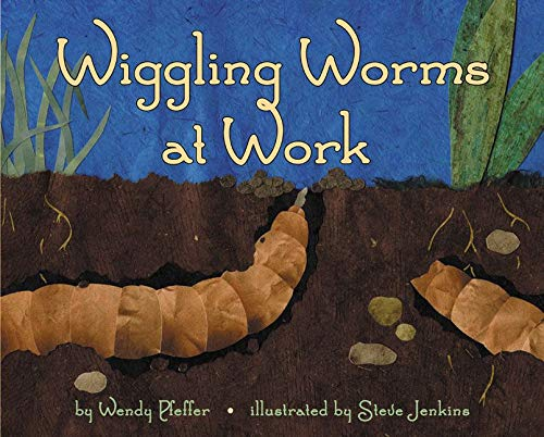 Wiggling Worms at Work (Let's-Read-and-Find-Out Science 2) (006028448X) by Pfeffer, Wendy