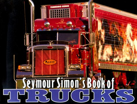 9780060284817: Seymour Simon's Book of Trucks