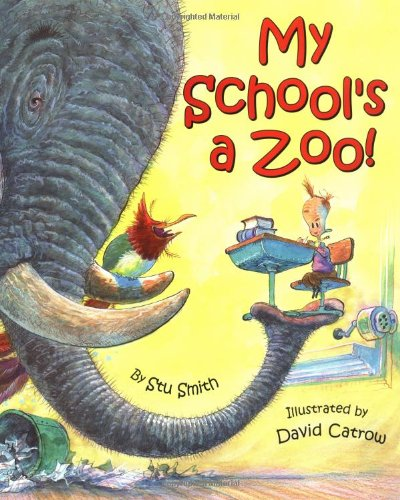 9780060285111: My School's a Zoo!