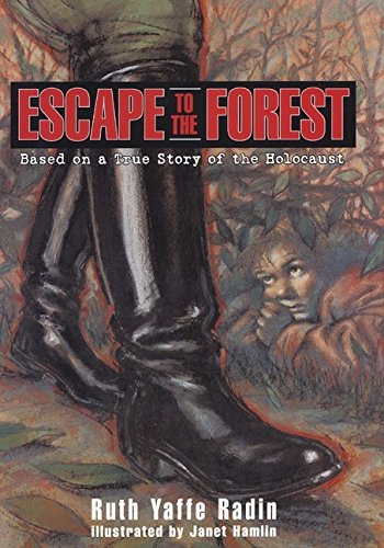 9780060285203: Escape to the Forest: Based on a True Story of the Holocaust