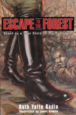 9780060285210: Escape to the Forest: Based on a True Story of the Holocaust
