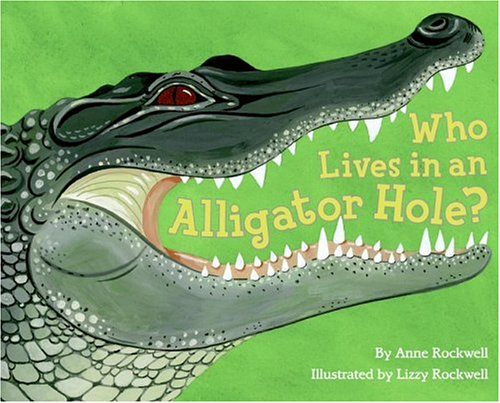 9780060285302: Who Lives in an Alligator Hole? (Let's-Read-and-Find-Out Science 2)