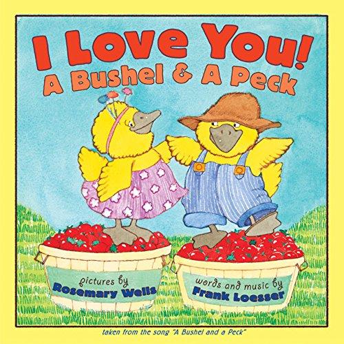 9780060285494: I Love You! A Bushel & A Peck
