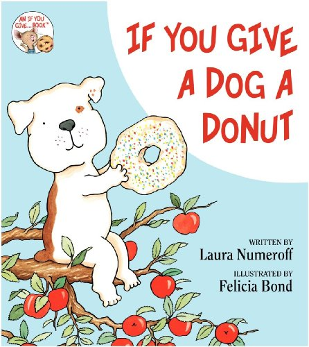9780060285609: If You Give a Dog a Donut