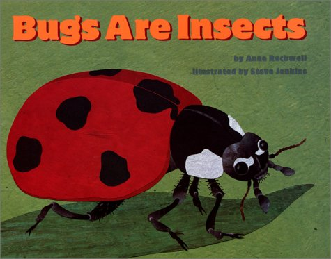 9780060285685: Bugs Are Insects (Let's Read-And-Find-Out Science)