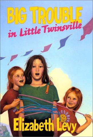 9780060285913: Big Trouble in Little Twinsville