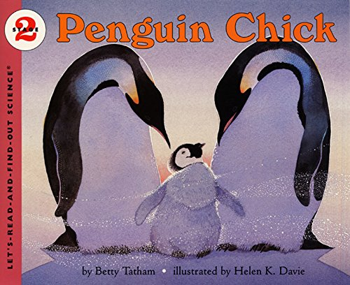 9780060285944: Penguin Chick (Let's-Read-and-Find-Out Science, Stage 2)